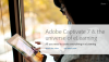Adobe announces Captivate 7