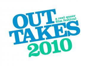 Queer Film Lovers Get Ready To Take Your Seats For The 2010 Out Takes Film Festival